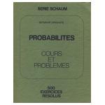 Probabilités: Cours et problèmes - 500 exercices résolus