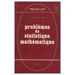 Problèmes de statistique mathématique