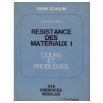 Résistance des matériaux 1 - Cours et problèmes. 345 exercices résolus