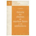 Théorie des chaînes de Markov finies et ses applications